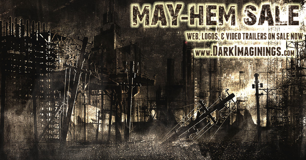 Mayhem Sale NOW until May 31st! Save up to 20% on Websites and Marketing Packages, Logos, Video Trailers, and more!